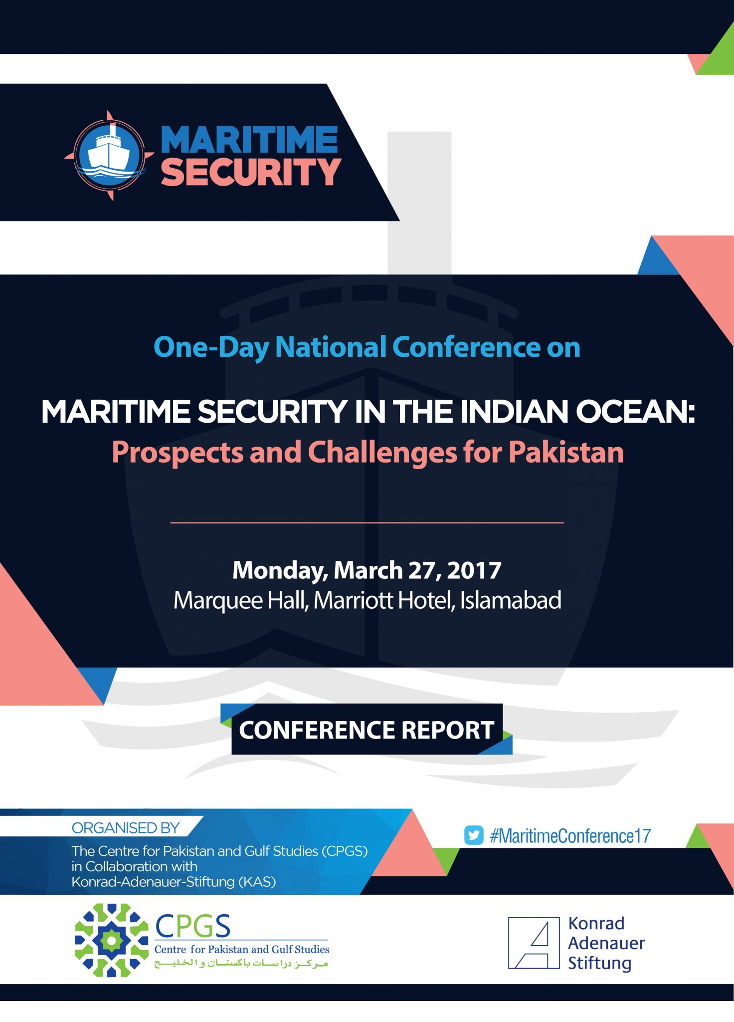 "Read Complete Conference Report ""Maritime security in the Indian Ocean: Prospects and Challenges for Pakistan"""